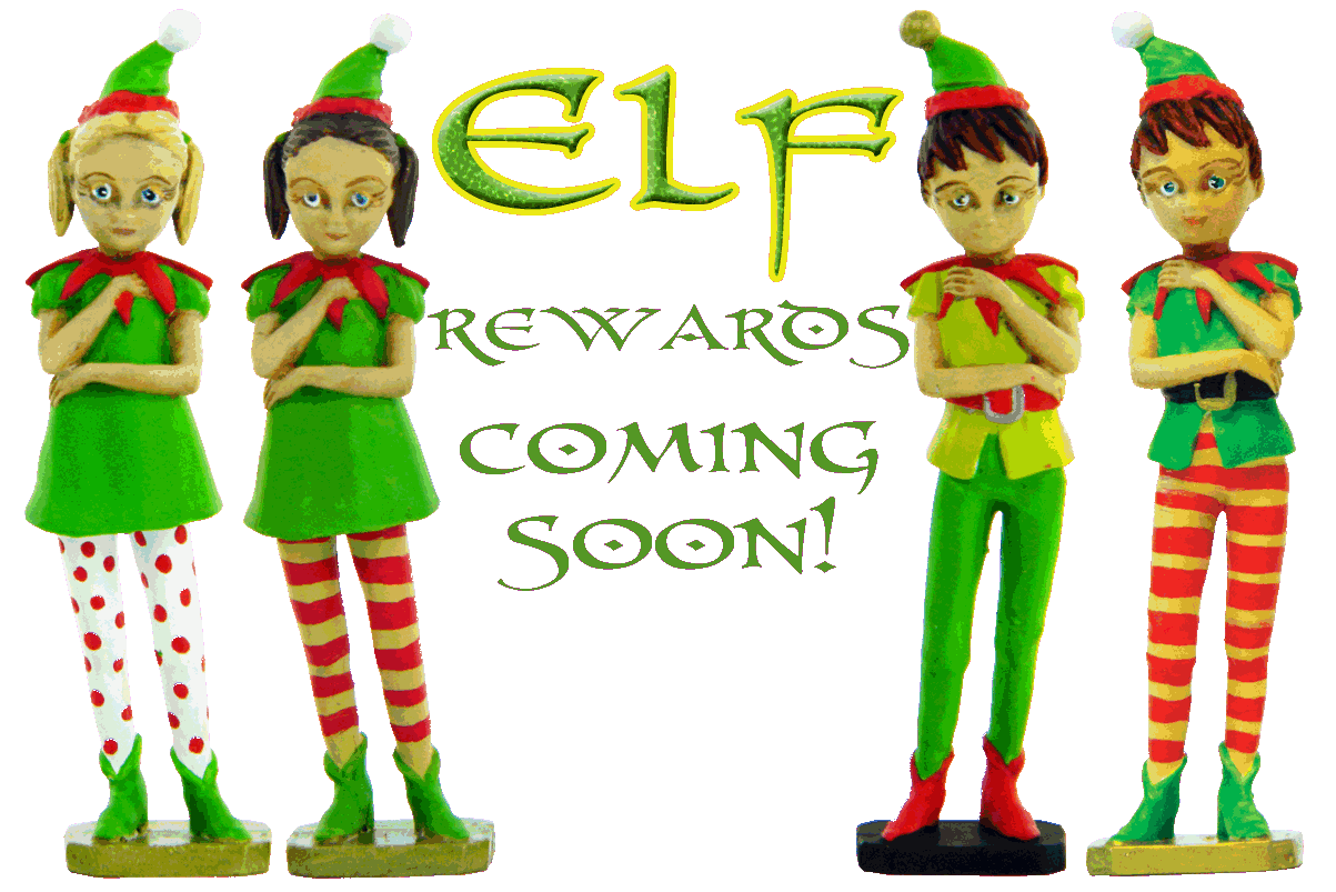 Elf Rewards are coming soon.